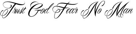 fear no man tattoo no fear quotes quotesgram