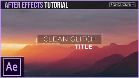 tutorial after effect title after effects tutorial clean glitch titles motion
