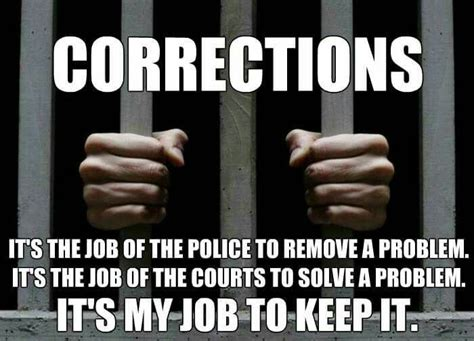 Correction Meme - 1000 ideas about correctional officer wife on pinterest