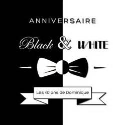 black and white invitations invitation anniversaire black and white