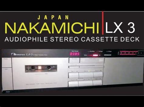 nakamichi lx 3 cassette deck nakamichi lx 3 stereo cassette deck