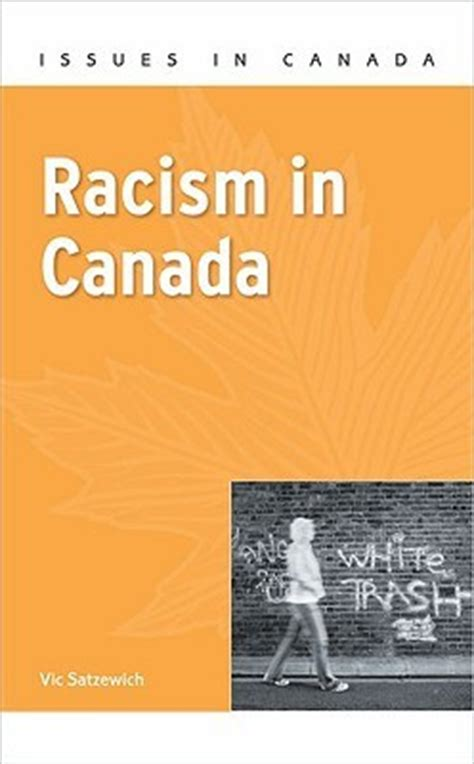 my picture book canada racism in canada by vic satzewich reviews discussion