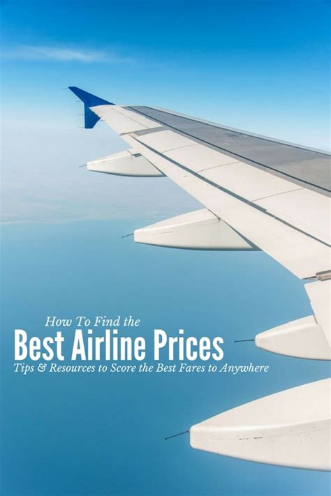 flights best prices best airline prices 5 top tips to score the best fares to