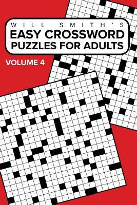 easy crossword puzzles books easy crossword puzzles for adults volume 4 by will smith