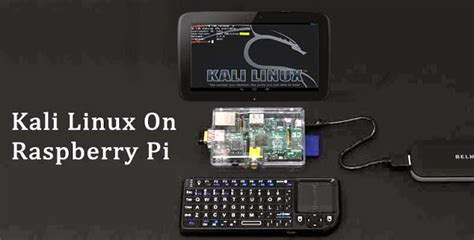 kali linux raspberry pi 2 tutorial learning kali linux an introduction to penetration