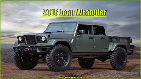 jeep truck 2018 2018 jeep truck wrangler specs interior and