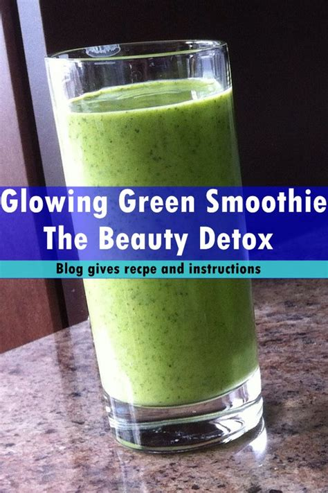 Detox Glowing Green Smoothie Recipe by 17 Best Images About 2016 Hair Growth Smoothies Juices