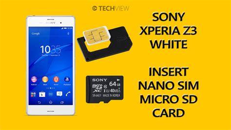 Memory Card Sony Xperia sony xperia z3 how to insert nano sim microsd card