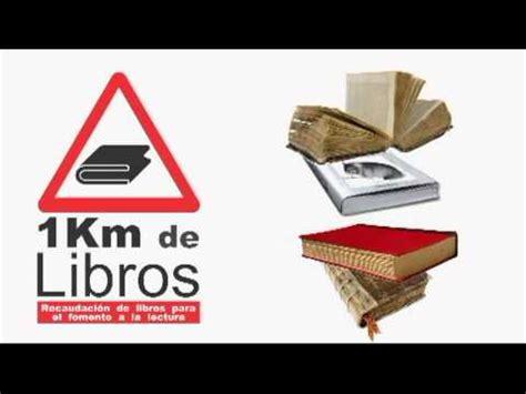 libro smile or get out anuncio 1 km de libros camapa 241 a para fomentar la lectura noviembre 2013 youtube