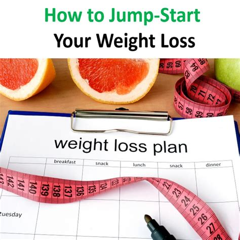 jumpstart weight loss how to jump start your weight loss