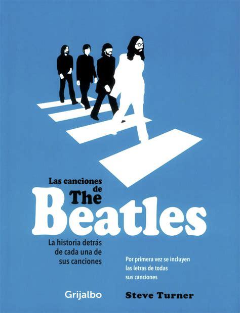 libro todas las canciones de 161 un libro con todas las canciones de los beatles