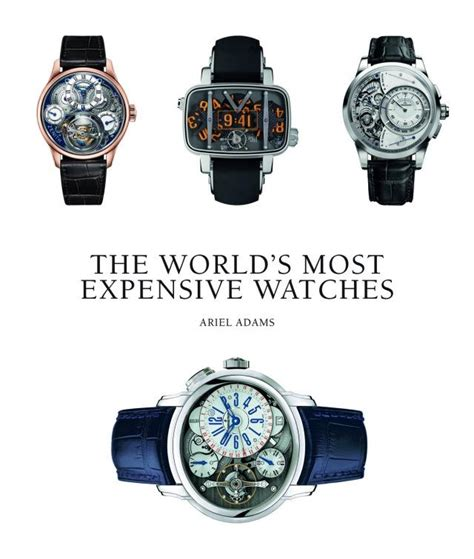 the world s most expensive watches