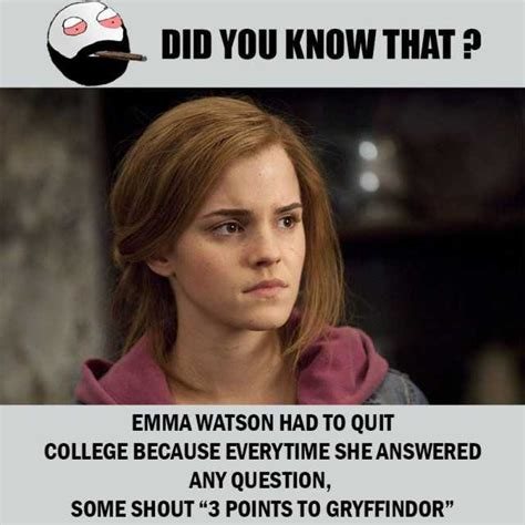 Did You Know That Meme - dopl3r com memes did you know that emma watson had to quit college because everytime she