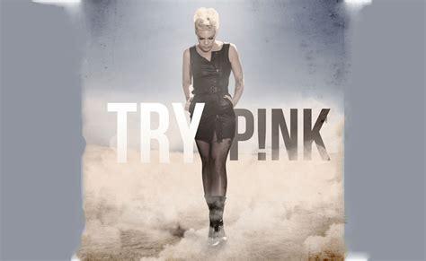 pink try testo e traduzione pink try