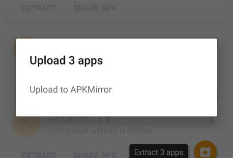 uploader apk ml manager update adds option to upload apks to apk mirror apk drippler