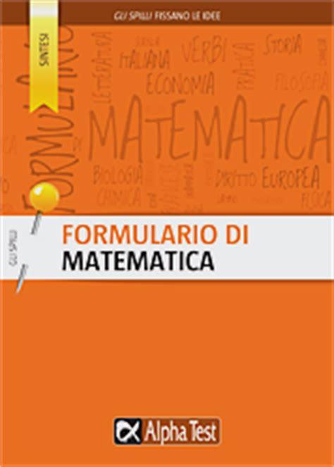 alpha test matematica formulario di matematica matematica alpha test