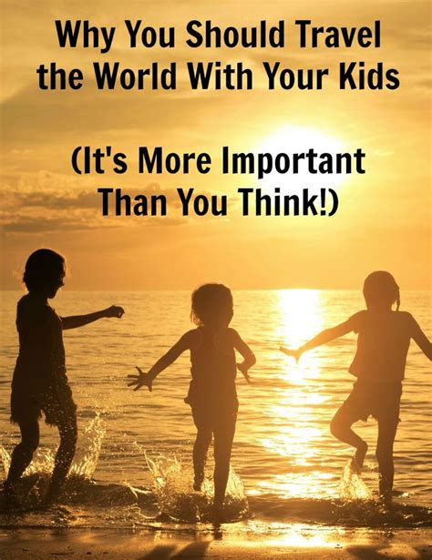7 Places To Spend A Family Vacation by Best 25 Family Vacation Quotes Ideas That You Will Like