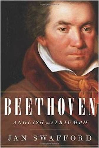 beethoven biography jan swafford charles ives the well tempered ear