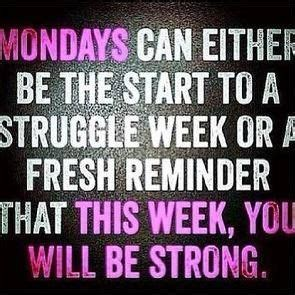Does It Really Work Mondays With Vocalistmeg by 19 Best Images About Positive Monday Quotes On