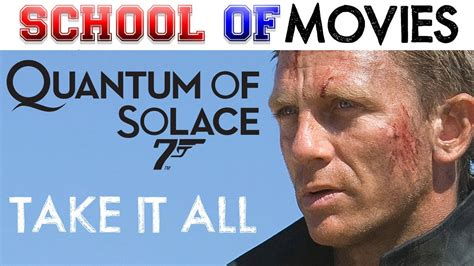 quantum of solace youtube caly film take it all quantum of solace intro with blood stone