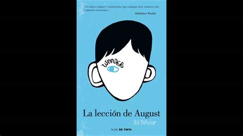 libro la leccion de august libro quot la lecci 243 n de august quot wonder r j palacio youtube