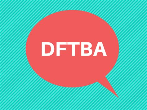 canva meaning what does dftba mean anyway