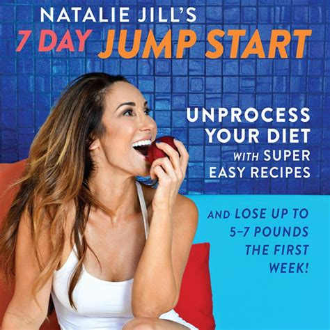 natalie s 7 day jump start unprocess your diet with easy recipes lose up to 5 7 pounds the week books 17 best images about 7 day jump start unprocess your diet
