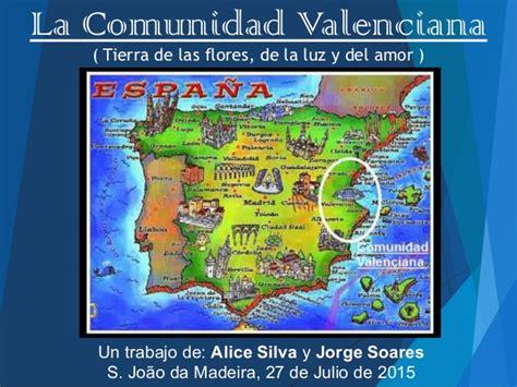 valencia y comunidad valenciana 8497760484 la comunidad valenciana