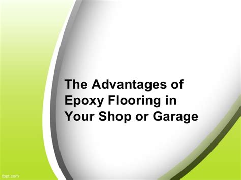 the advantages of using garage the advantages of epoxy flooring in your shop or garage