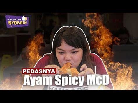 Mcd Ayam Pedas kaskus nyobain pedasnya ayam spicy mcd
