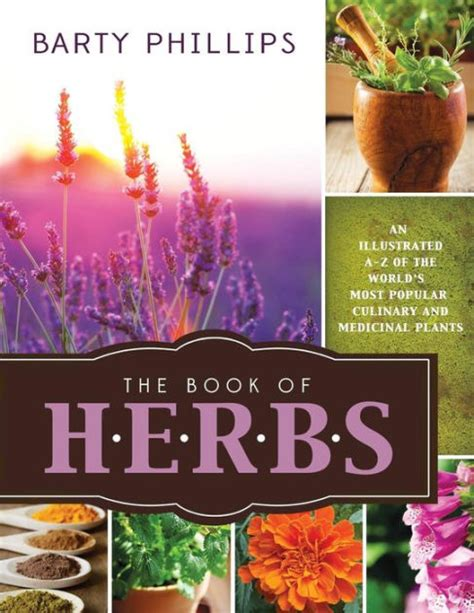 libro the illustrated a z of the book of herbs an illustrated a z of the world s most popular culinary and medical plants by