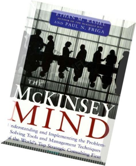 Mckinsey Mind the mckinsey mind understanding and implementing