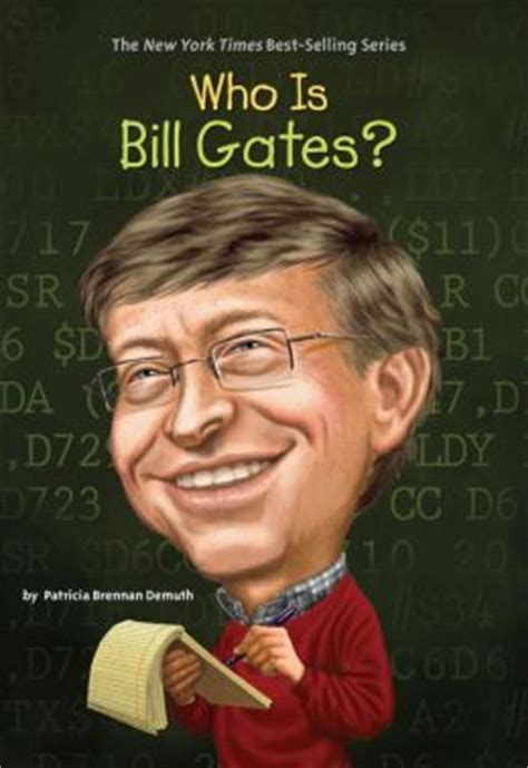 bill gates biography book online who is bill gates by patricia brennan demuth