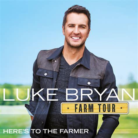 luke bryan first album luke bryan s first ever farm tour ep farm tour here s to
