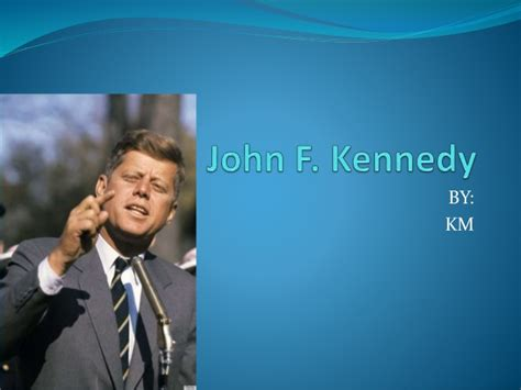 john f kennedy biography website john f kennedy by kmu