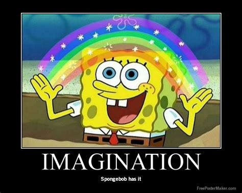 Imagination Meme - spongebob imagination rainbow memes