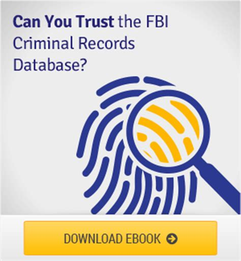 Fbi Criminal Record Search Background Screening Guides Whitepapers Webinars Ebi