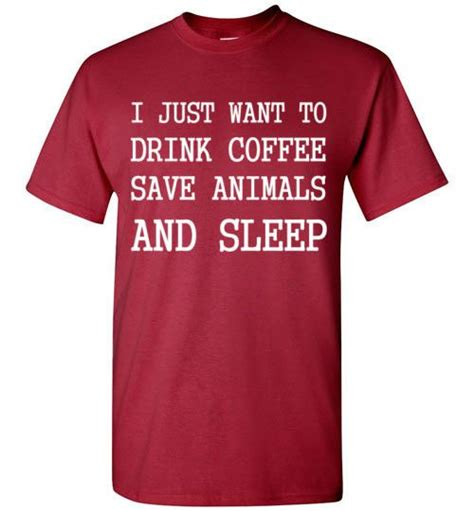 Kaos I Just Want To Drink Coffee Zero X Store i just want to drink coffee save animals and sleep sleep shirts and animals