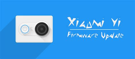tutorial xiaomi yi zinetic xiaomi yi update firmware tutorial melalui pc