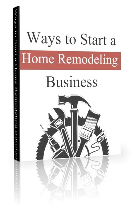 remodeling a house where to start ways to start a home remodeling business plr download