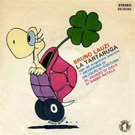 la tartaruga canzone testo la tartaruga famosissima canzone di bruno lauzi anche