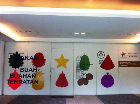 Poster Buah Buahan makanlah buah buahan tempatan exhibition bo friends