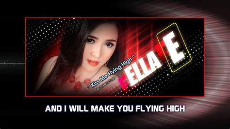 download mp3 dangdut terbaru karaoke ella kiss me flying high video lirik karaoke musik