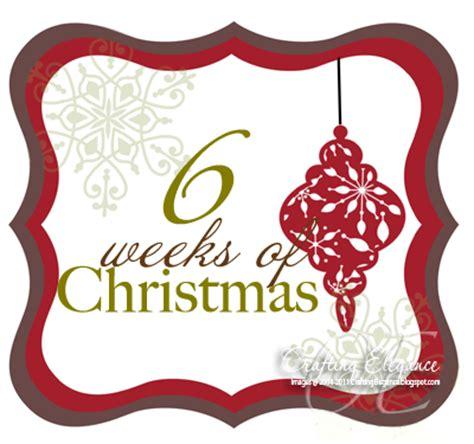 4 weeks of christmas for coworkers crafting elegance 6 weeks of newsletter