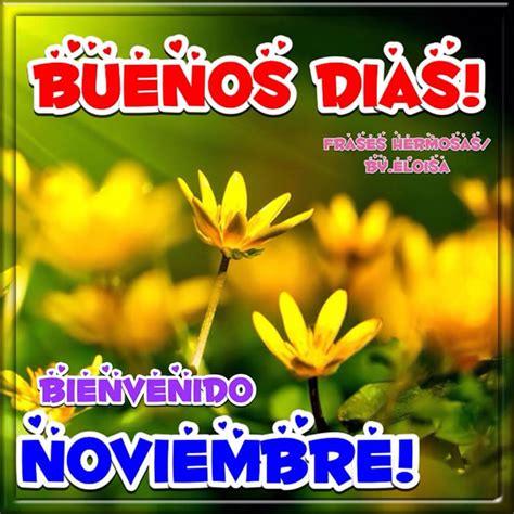 imagenes de octubre noviembre 18 im 225 genes etiquetadas con bienvenido noviembre