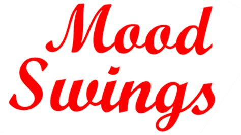 mood swings synonym image gallery mood swings