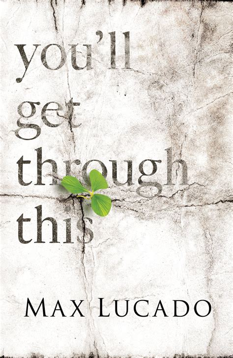 Pdf Youll Get Through This by Max Lucado S You Ll Get Through This A Review Emily