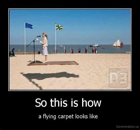 Karpet Jok So This Is Howa Flying Carpet Looks Likede Motivation Us