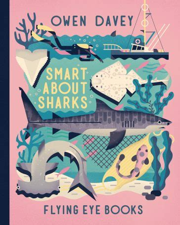 smart about sharks nobrow press smart about sharks