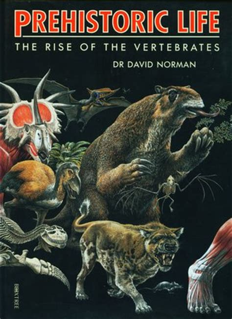 norman and the nom nom factory books prehistoric the rise of the vertebrates by david norman